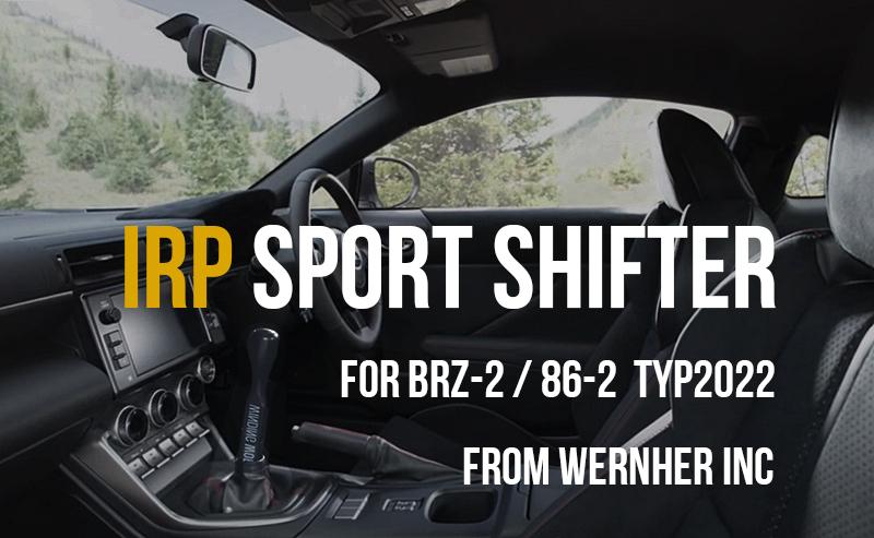 2022 86 BRZ SHIFTER IRP