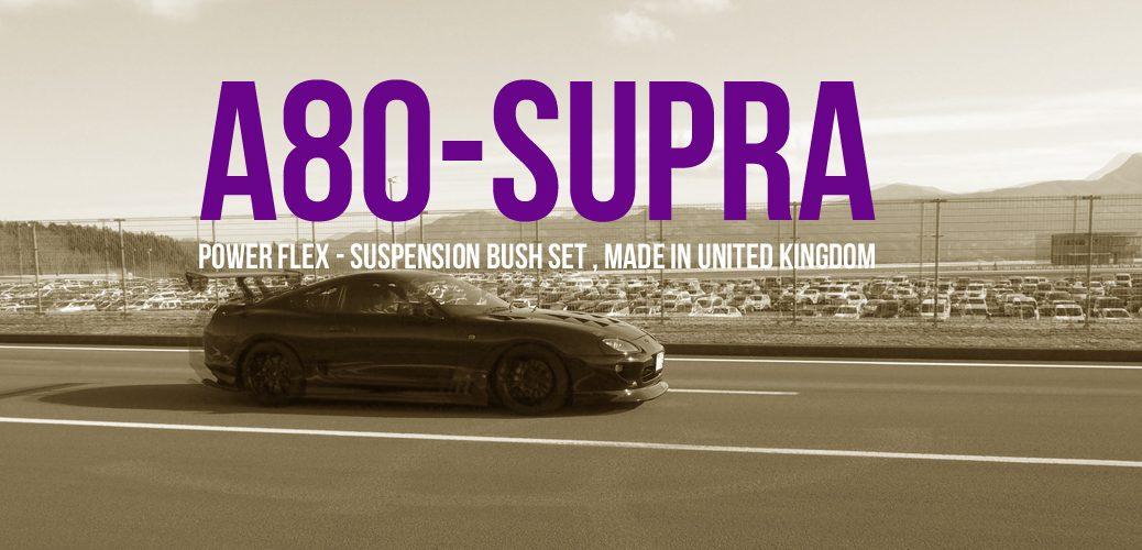 power flex a80 supra スープラ 80 パワーフレックス サスペンションブッシュ