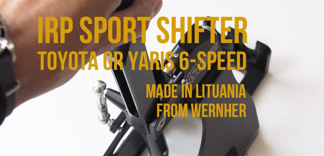 IRP SPORT SHIFTER GR YARIS ヤリス