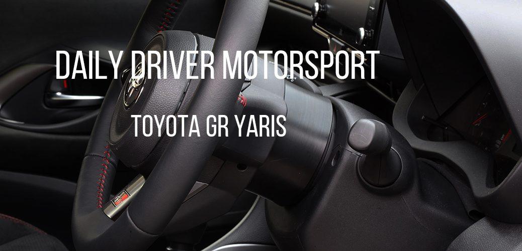 DDM DAILY DRIVER MOTOSPORT TOYOTA GR YARIS ヤリス